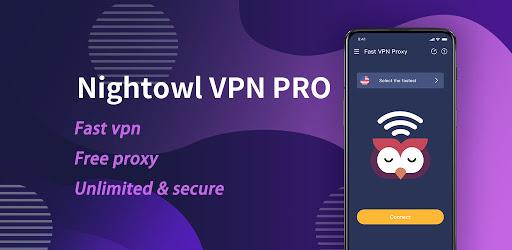 NightOwl VPN PRO – Fast Free Unlimited Secure 1.1.0 screenshots 1